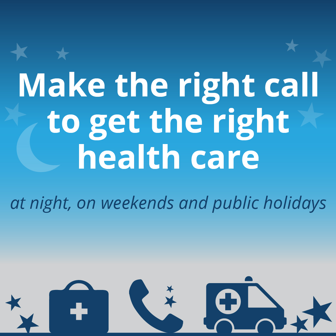 'Make the right call' after hours campaign